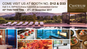 You Can Truly Live the Remarkable with Chatrium at the 45th Thai Tiew Thai Fair